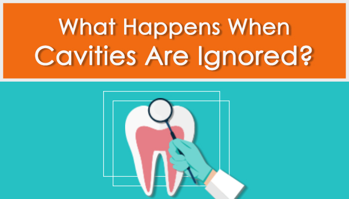 """Titled image that says """"what happens when cavities are ignored?"""