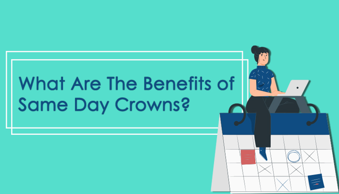 """header image that says """"what are the benefits of same day crowns?"""""""