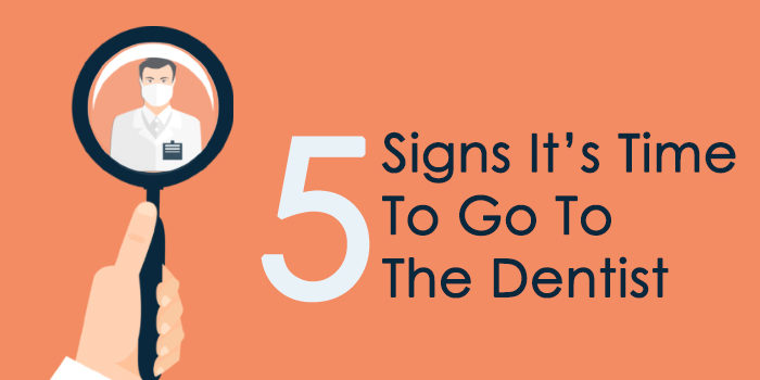 "Title Graphic that says ""5 Signs it time to go to the dentist"""