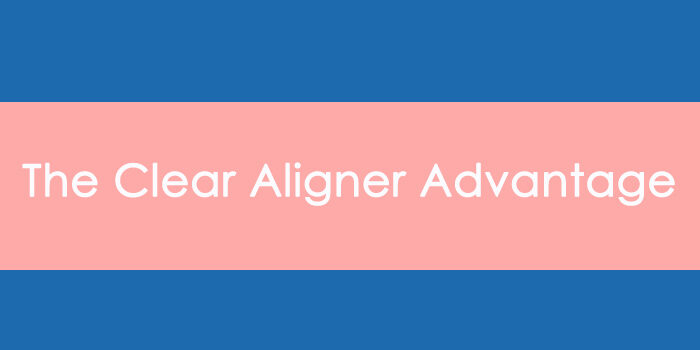 "header image that reads ""the clear aligner advantage"""