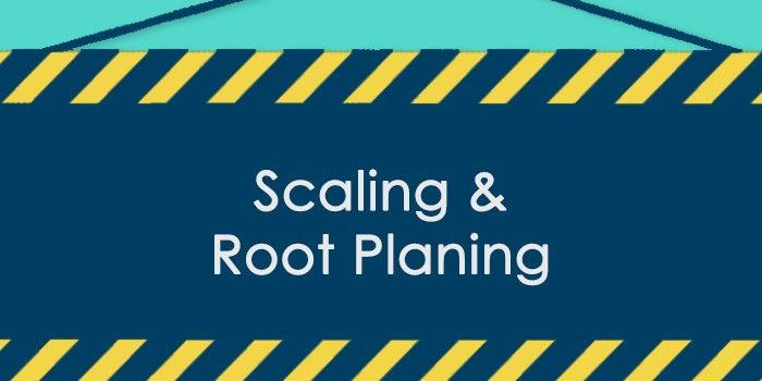 Featured image that says scaling and root planing